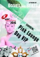 1 Tag: VIP PINK Lounge